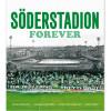Söderstadion Forever