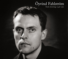 "Öyvind Fahlström ""Early drawings 1948–1961"""